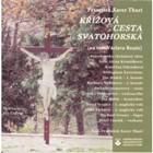 CD Křížová cesta svatohorská